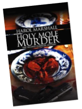 Holy Mole Murder angled cover pic